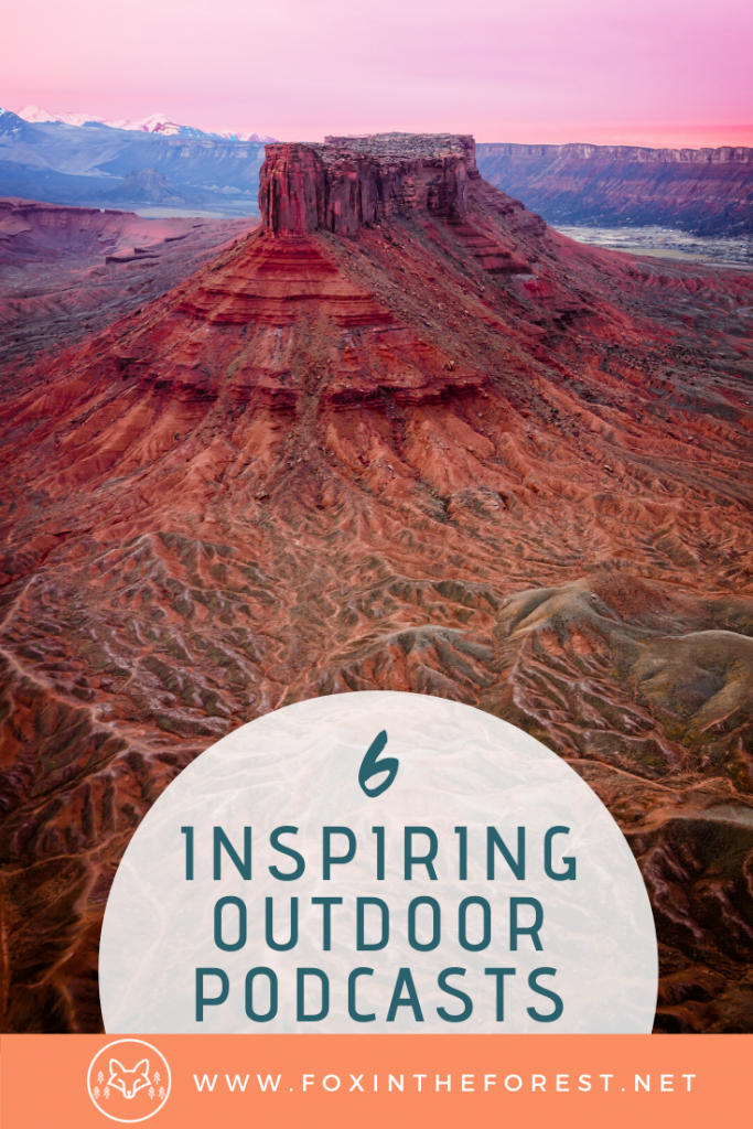The best outdoor podcasts you've got to listen to. A look at amazing outdoor podcasts to inspire your next adventure. #outdoors #podcasts