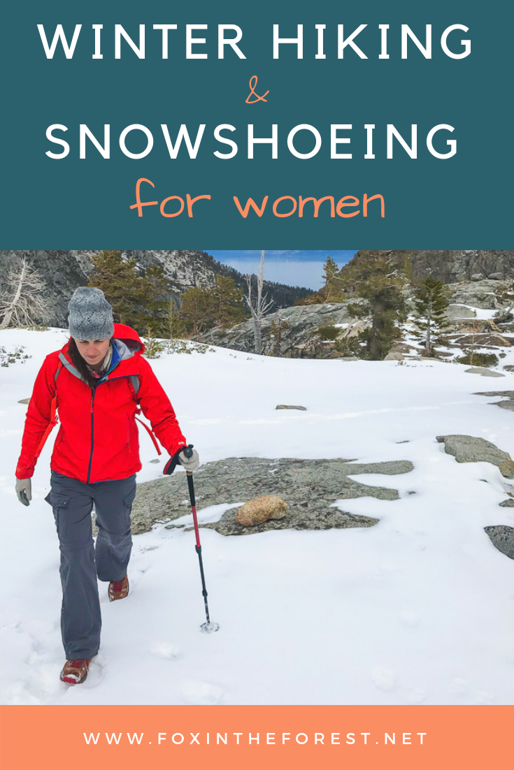 How to hike in winter. A guide to winter hiking and snowshoeing for women. Women-specific tips for hiking and snowshoeing. Tips and tricks for winter hikes. #snowshoe #hiking #outdoors