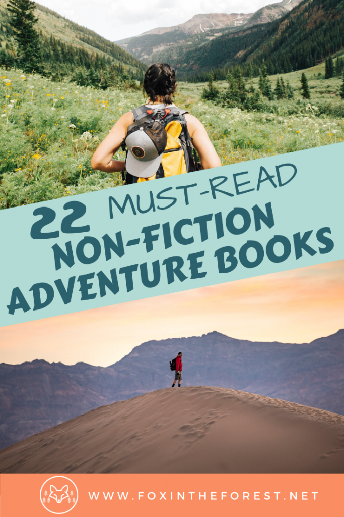 The mega-list of the best non-fiction adventure books you've got to read. Incredible travel books and outdoor novels that you must read. A list of the best adventure books. #books #adventure #travel