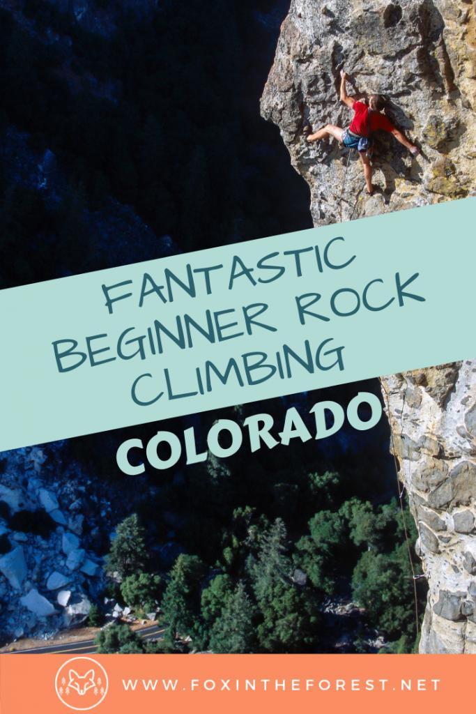 Bucket list rock climbing destinations near Denver, Colorado. Adventure travel climbing in Colorado. Beginner rock climbing near Denver. Beautiful places to climb near Denver, Colorado. #rockclimbing #outdoors