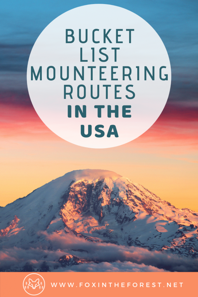 America's most inspiring mountain destinations including the best mountains to climb in the USA. Classic mountaineering routes in the USA you need to add to your bucket list. A guide to the most beautiful mountains in the USA. #travel #mountaineering #nationalparks #USA