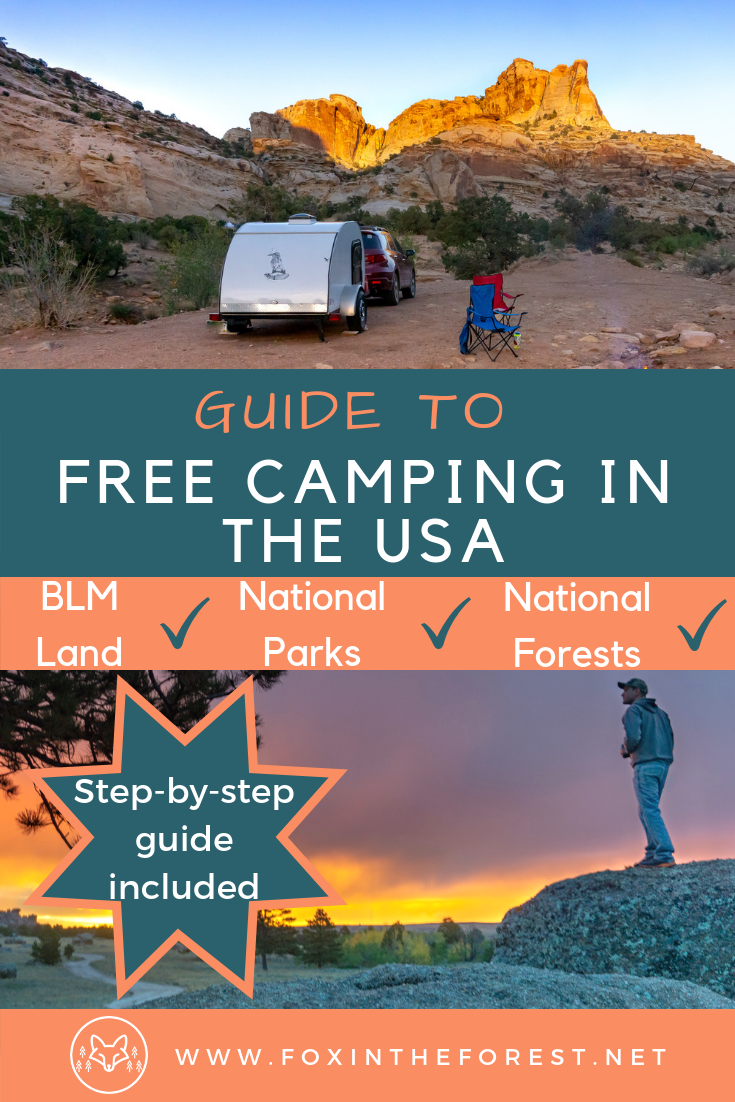 How to find free camping in the USA. Find free camp sites on BLM land. Guide to free camping near national parks. How to boondock. #vanlife #camping #nationalparks #boondocking
