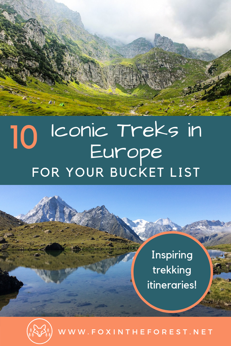 The best multi-day trekking routes in Europe. Iconic walking holidays in Europe. Europe's best treks. Trekking itineraries for Europe. #Europe #travel #trekking #hiking #nationalparks