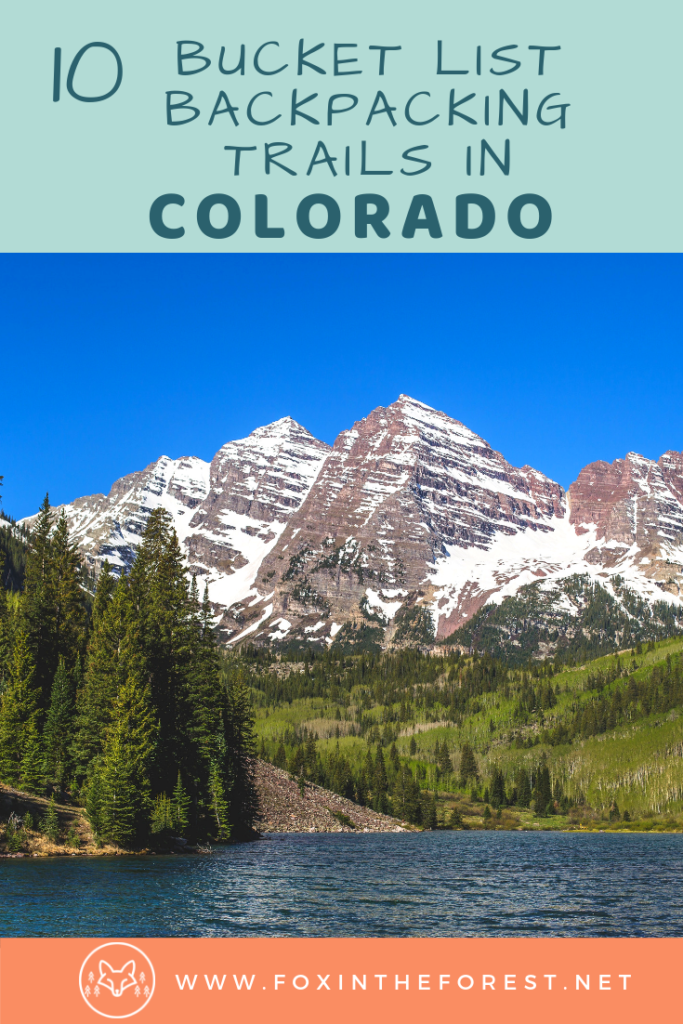 The best backpacking in Colorado. Overnight hiking trails in Colorado. Backpacking and wilderness camping in the Rocky Mountains, National Parks, and the San Juan Mountains. #camping #hiking #colorado