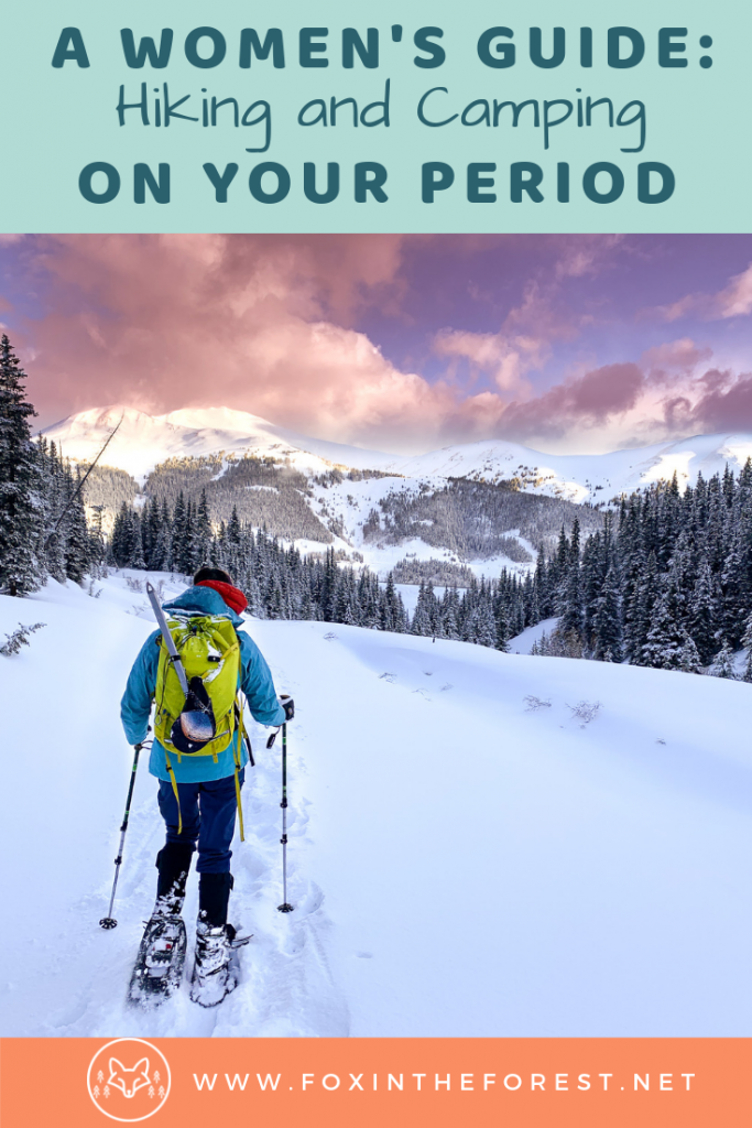 tips and tricks about hiking with your period. How to deal with your period while camping with bears. Camping with your period hacks. How to use and clean a menstrual cup outdoors. Climbing with your period. #womenshealth #outdoors #hiking #camping