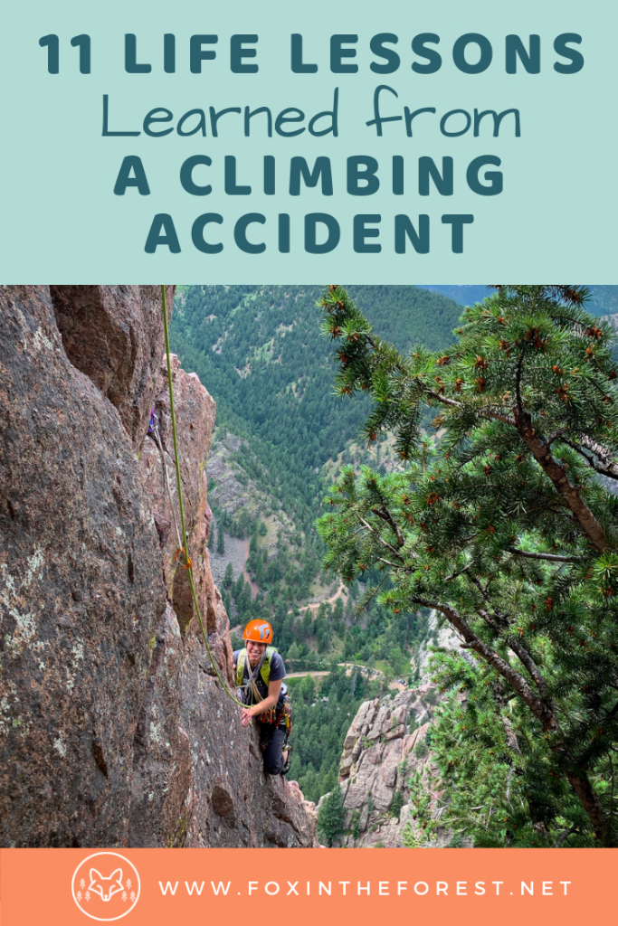 Rock climbing tips: what happens when there is a climbing accident. Lessons learned from rock climbing and getting into a climbing accident. Climbing safety and survival tips for your mind. #rockclimbing #climbing #outdoors