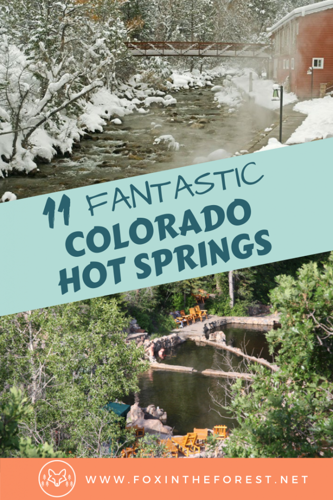 11 of the best hot springs in Colorado you have to visit. Hot spring resorts in Colorado like Strawberry Park, Glenwood Springs, Pagosa Springs and more. Includes a list of the best hot springs near Denver and perfect hot springs for winter. #travel #colorado #hotsprings