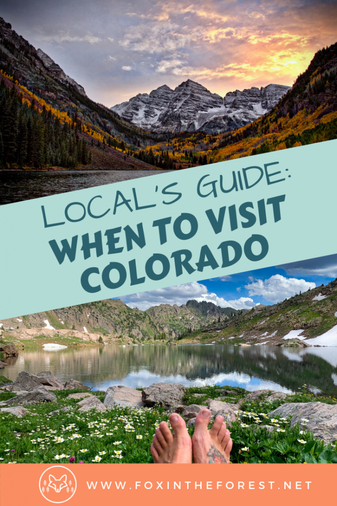 The local's guide to when to visit Colorado. Best time of year to visit Colorado if you are hiking, camping, visiting Denver or want to ski. #travel #colorado #USA