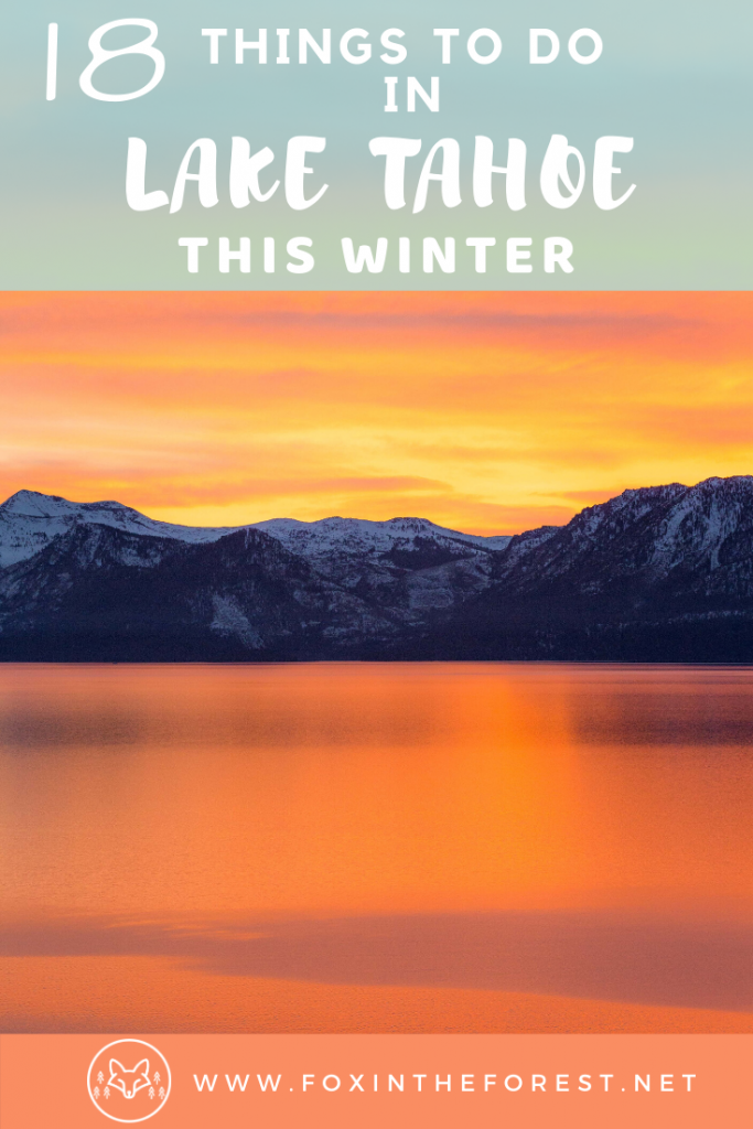 The best things to do in Lake Tahoe during winter. Amazing vacation activities including skiing, hiking, Emerald Bay, photography spots, viewpoints, South Lake Tahoe, North Lake Tahoe, Incline Village and more. #travel #laketahoe #usa