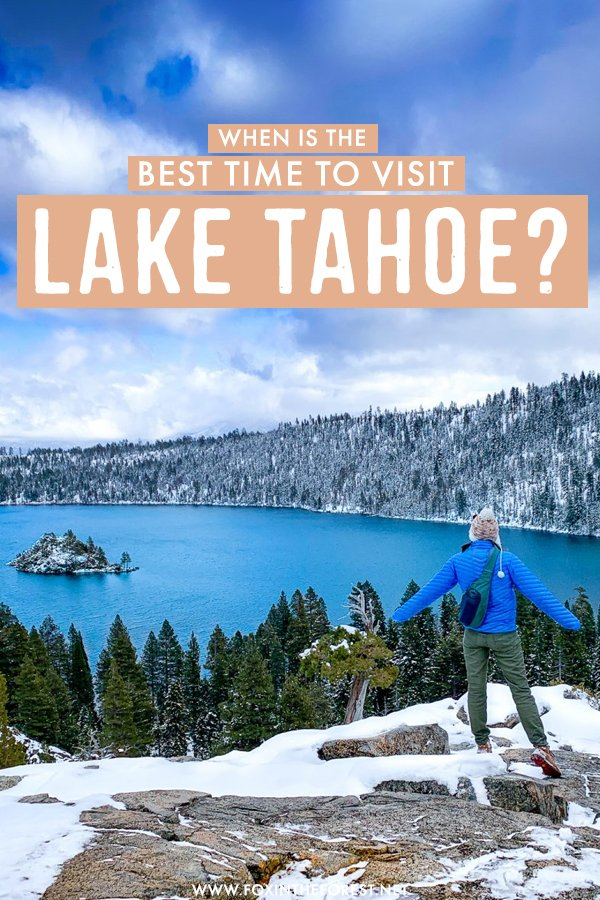 Dreaming of visiting Lake Tahoe this year? Lake Tahoe looks amazing year round, but there are certain months in which you can make the most out of your visit to Lake Tahoe with stunning views and weather. Here is the best time to visit Lake Tahoe!