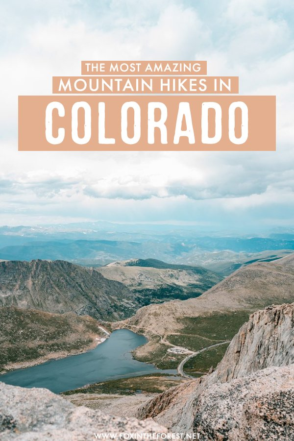 Looking for the most amazing mountain hikes and 14ers in Colorado? Set close to Denver, these are the most amazing hikes in Colorado for outdoor enthusiasts! #Colorado