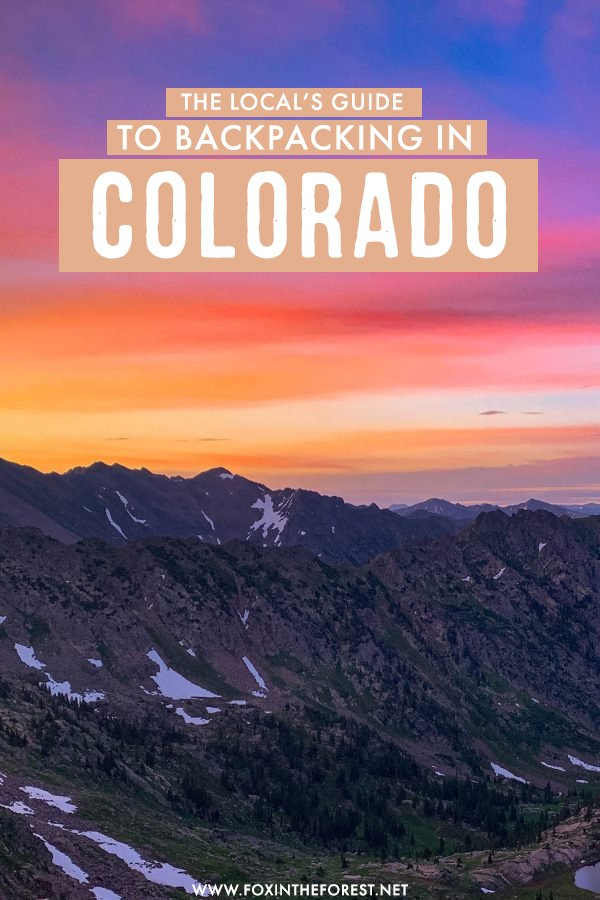Planning a backpacking trip to Colorado? If you're wondering how to even start planning, here's the only guide you'll ever need to backpack and travel Colorado for outdoor lovers - from top tips to what to pack and more! #Colorado #USA