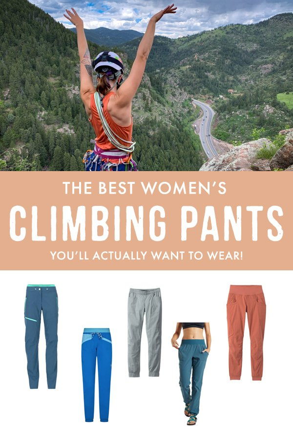 Looking for the best women's climbing pants? If you want to gear up for your upcoming outdoor climbing adventures, these are the best women's climbing pants you'll actually want to wear! #Outdoors #Climbing
