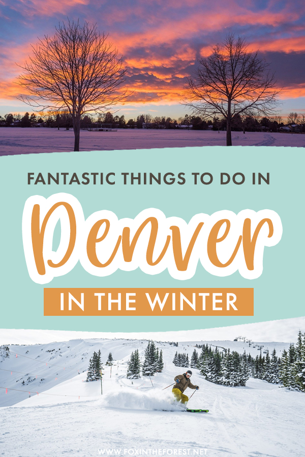 Wondering what to do in Denver this winter? If you're traveling to Denver in December, January, February, here's a list of all the amazing activities and things to do in Denver in winter! From skiing to sightseeing, these activities prove winter is the best time to visit Denver. #Denver