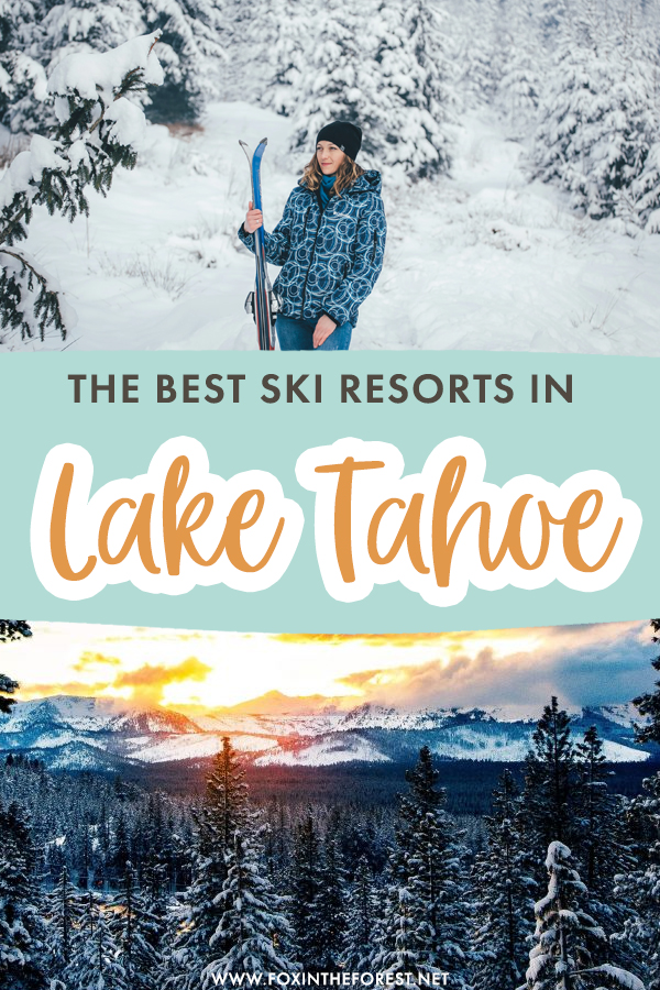 Planning a skiing trip to Lake Tahoe? Lake Tahoe is one of the best skiing destinations in the USA, and if you're wondering where to start planning your winter getaway, these are the best ski resorts in Lake Tahoe to get you started!
