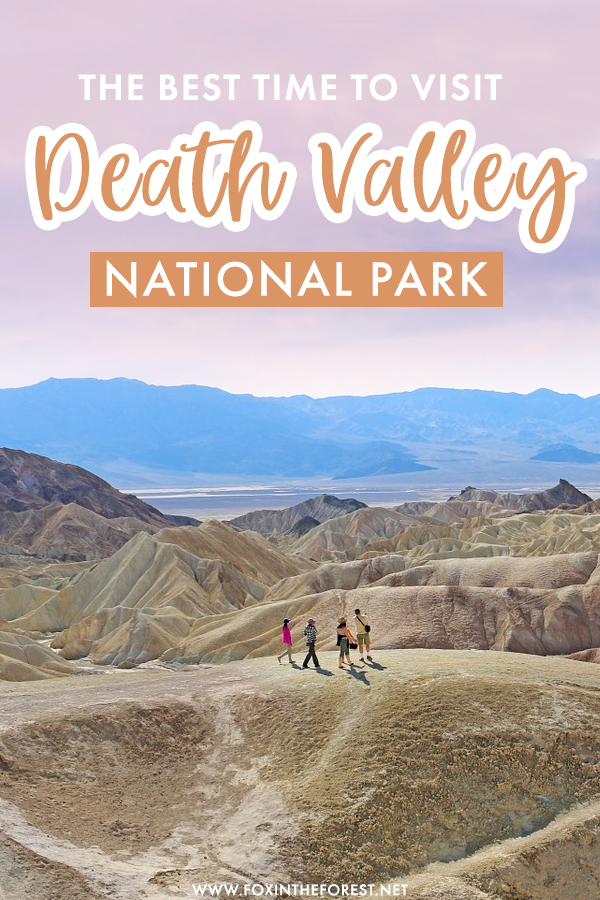 If you've ever dreamed of visiting Death Valley, chances are you want to make the most out of your trip. If you're wondering when is the best time to visit Death Valley National Park, here's the answer!