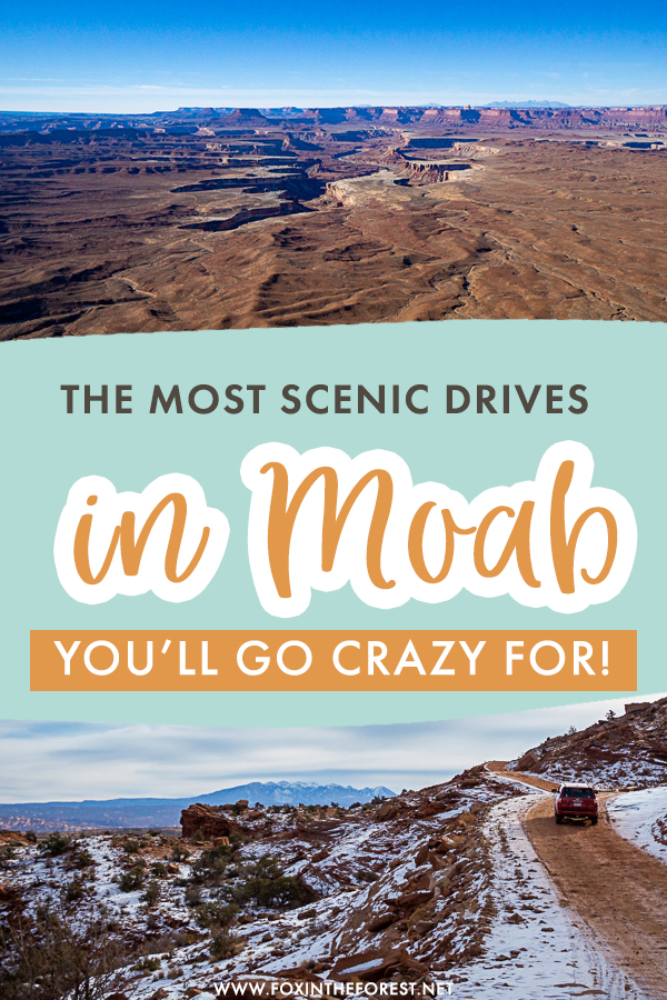 Visiting Moab, Utah soon? If you're planning your Moab itinerary, chances are that a scenic drive or two are on the bucket list, so I gathered and put together a list of the most scenic drives in Moab, Utah that you can't miss!