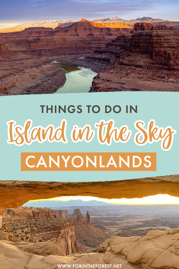 Planning a trip to Canyonlands National Park? If you're visiting the Island in the Sky district, you're probably wondering what to pack into your Canyonlands itinerary. On this post, I share some of the best things to do in Island in the Sky and Canyonlands, including hikes, attractions, fun things to do, the best viewpoints, and more!