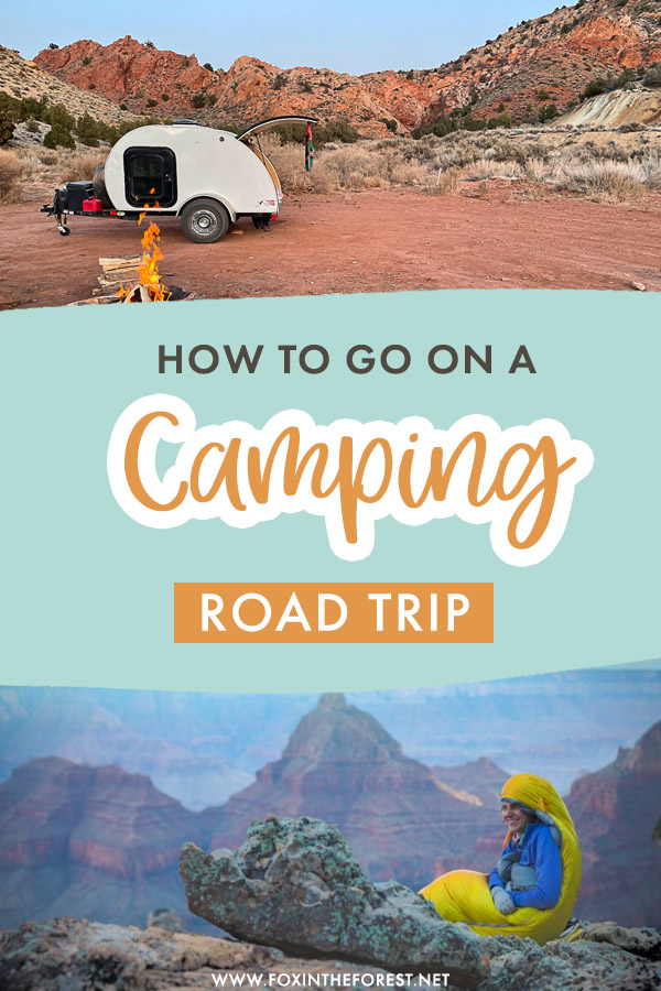 Going on your first camping road trip? A camping road trips is so exciting and one of the best ways to explore the outdoors. If you're going on your first adventure, here are my expert tips for road trip camping!