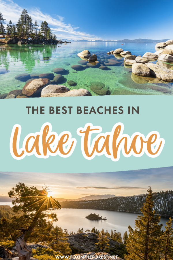 Visiting Lake Tahoe and wondering where to find the best beaches? One of the best things to do in Lake Tahoe is exploring its beaches, so here's a list of the most beautiful beaches around Lake Tahoe you can't miss!