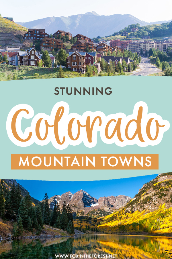 Colorado is a mecca for mountain towns, and if you're wondering where to go next on a Denver getaway or while road tripping in Colorado, here are the best mountain towns in Colorado that you can't miss if you're up for an alpine adventure!