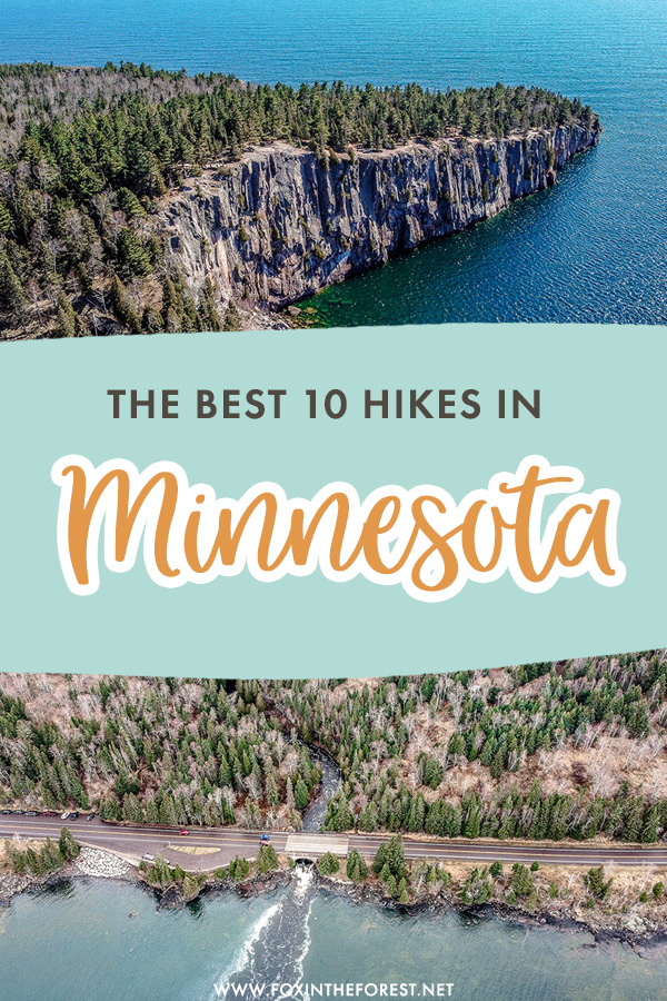 Wondering where to hike in Minnesota? Here are 10 of the best hiking trails in Minnesota that you can't miss whether you're a local or someone visiting Minnesota in search of nature!